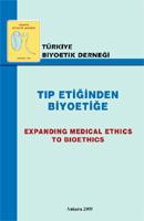 """""""Tıp Etiğinden Biyoetiğe"""" Ankara 2009"""