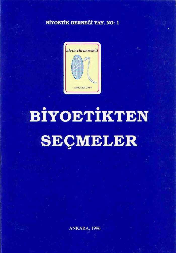 """""""Biyoetikten Seçmeler"""" Ankara 1996"""