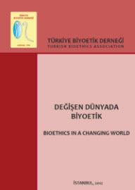 """""""Değişen Dünyada Biyoetik"""" TBD Yayın No. XVIII, İstanbul, Kasım 2012"""