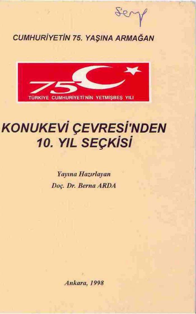 """""""Konukevi Çevresi'nden 10. Yıl Seçkisi"""" Ankara 1998"""