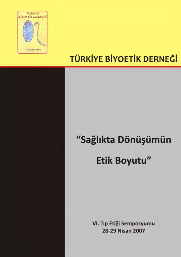 """""""Sağlıkta Dönüşümün Etik Boyutu"""" Ankara, 2008"""