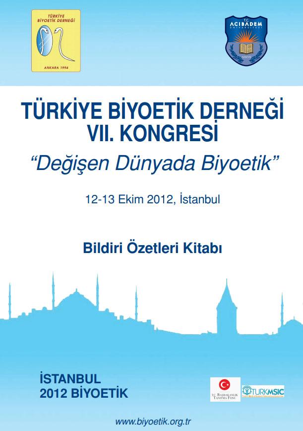 TBD VII. Kongre Bildiri Kitabı TBD Yayın No. XVII, İstanbul, Ekim 2012